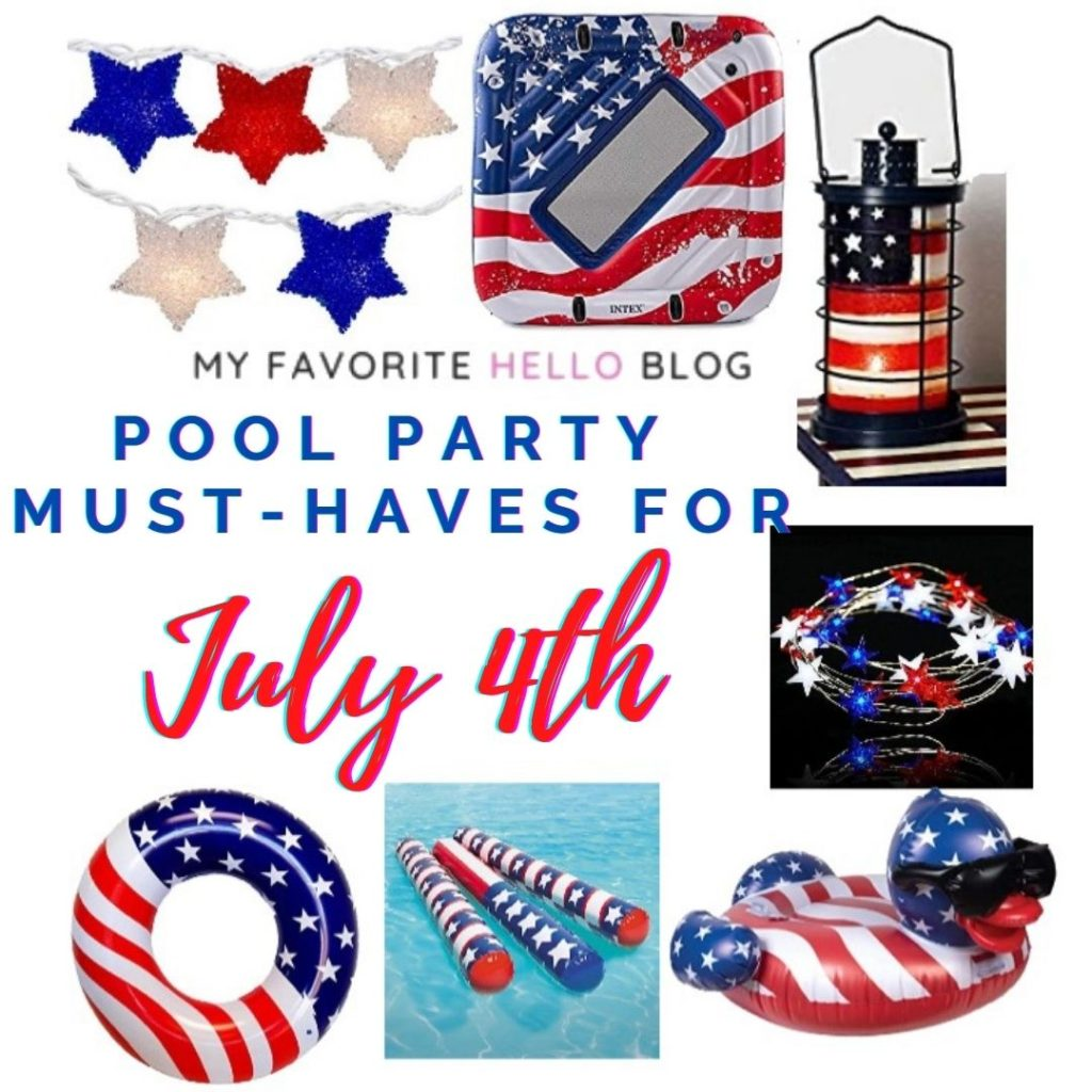 july fourth pool party must haves